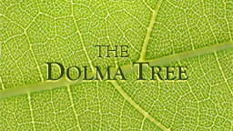 The Dolma Tree